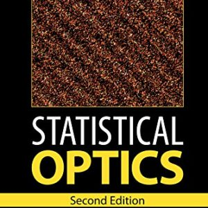 Statistical Optics (Wiley Series in Pure and Applied Optics)