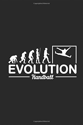 Handball Goalkeeper Evolution: Goalie Funny of Man notebook circle runner outside player ball sport  Planing Note taking Calculation booklet Lined ... Diary Gift for handball player Coach trainer